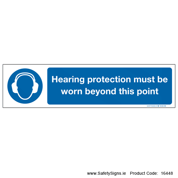 Hearing Protection must be Worn - 16448