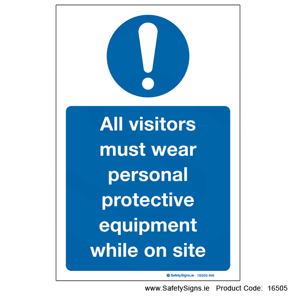 Visitors must Wear PPE on Site - 16505