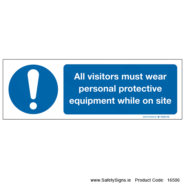 Visitors must Wear PPE on Site - 16506