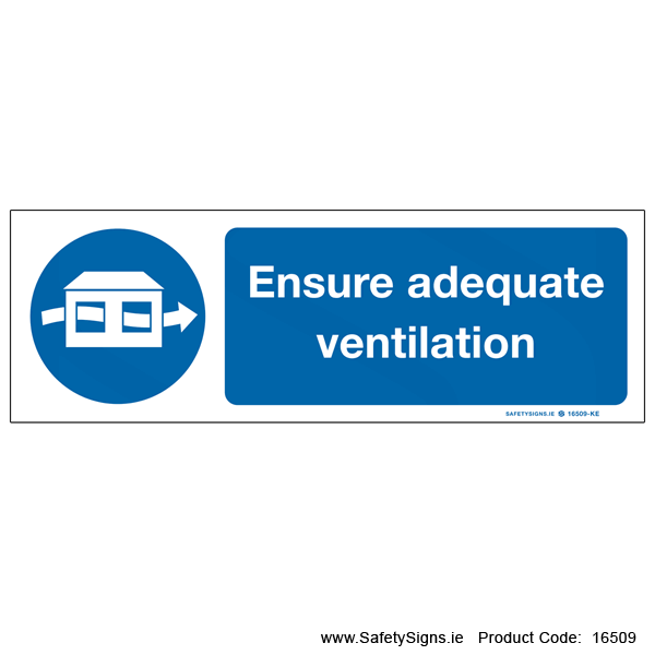 Ensure Adequate Ventilation - 16509