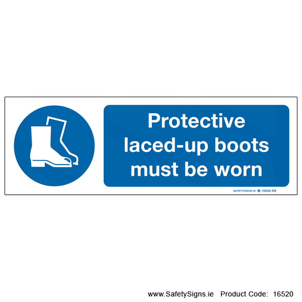 Protective Boots must be Worn - 16520