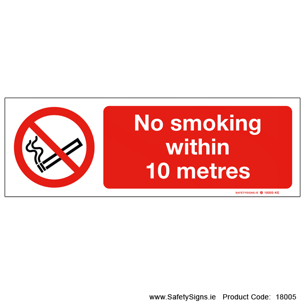 No Smoking within 10 metres - 18005
