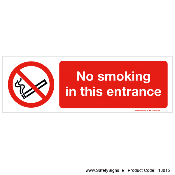 No Smoking in this Entrance - 18015