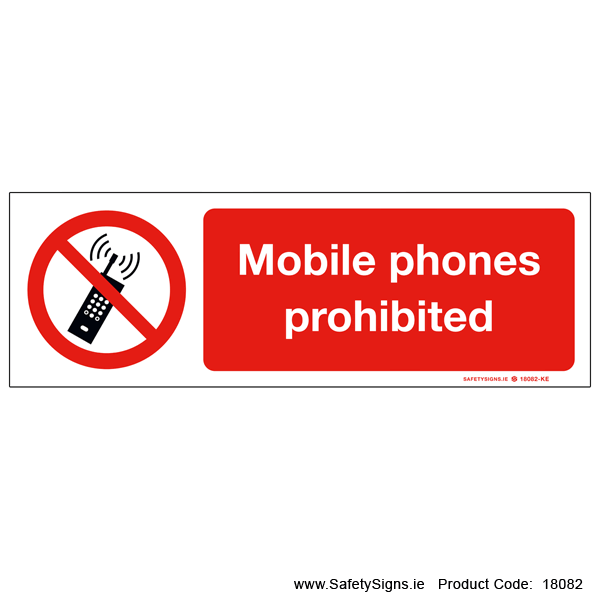 Mobile Phones Prohibited - 18082