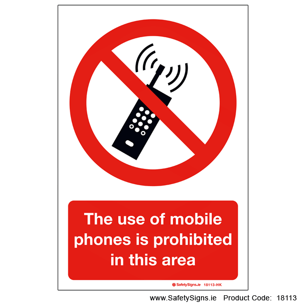 Mobile Phones Prohibited - 18113