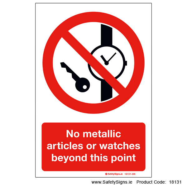 No Metallic Articles or Watches - 18131