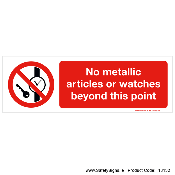 No Metallic Articles or Watches - 18132