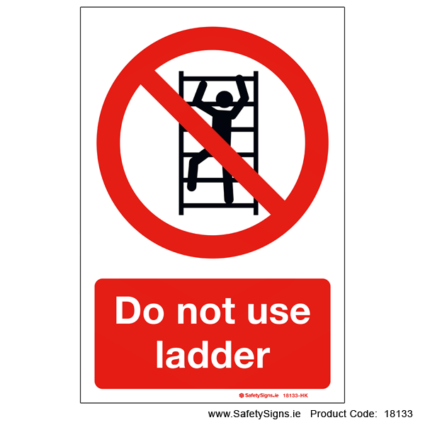 Do not use Ladder - 18133