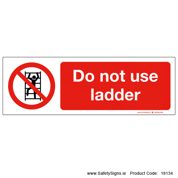 Do not use Ladder - 18134