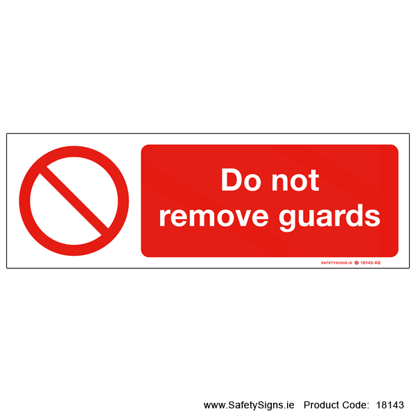 Do not Remove Guards - 18143