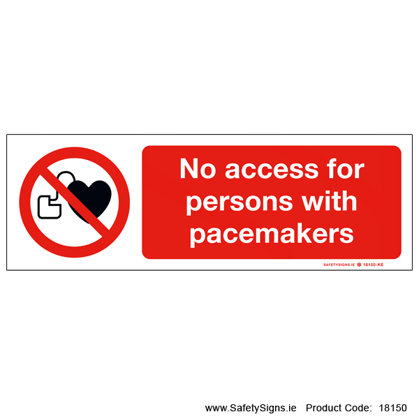 No Access for Persons with Pacemakers - 18150