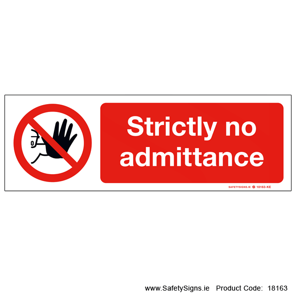 Strictly No Admittance - 18163