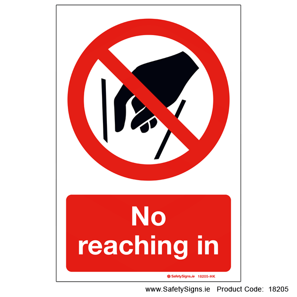 No Reaching In - 18205