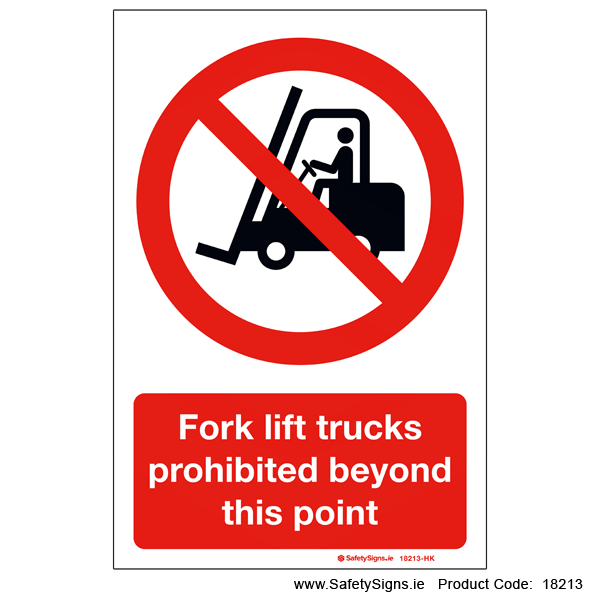 Fork Lifts Prohibited - 18213