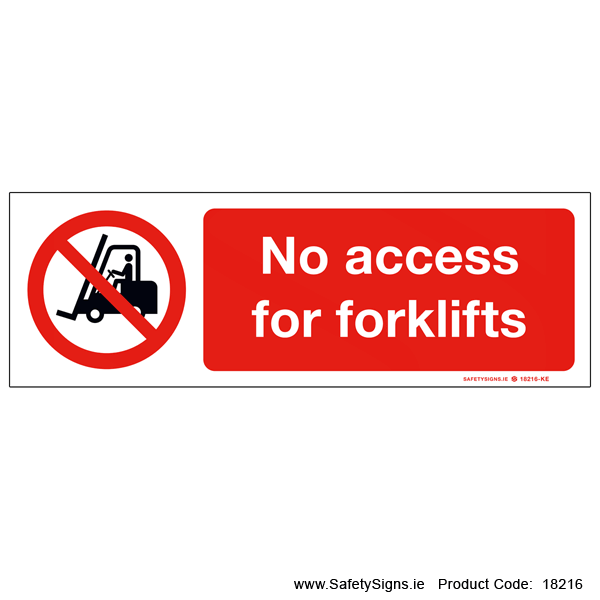 No Access for Forklifts - 18216