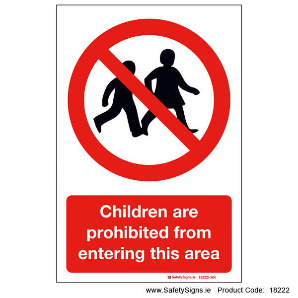 Children are Prohibited from Entering this Area - 18222