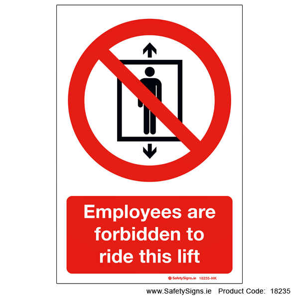 Employees Forbidden on Lift - 18235