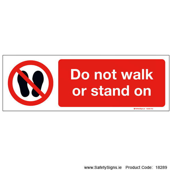 Do not Walk or Stand On - 18289