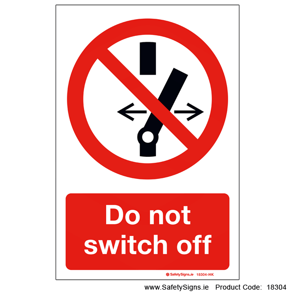 Do not Switch Off - 18304