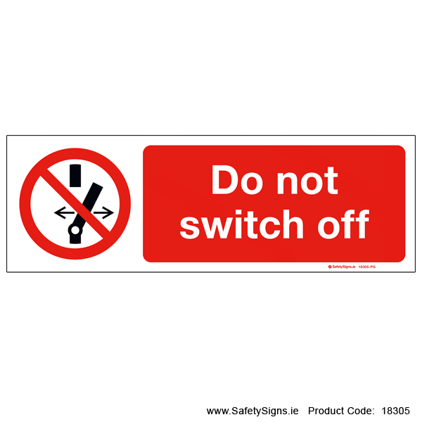Do not Switch Off - 18305