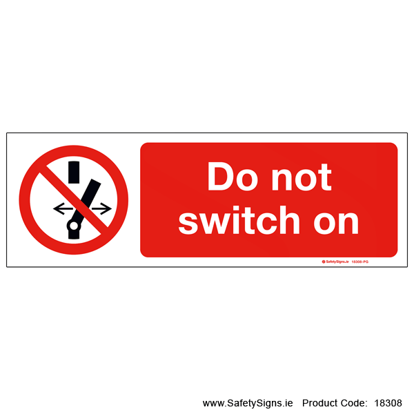 Do not Switch on - 18308