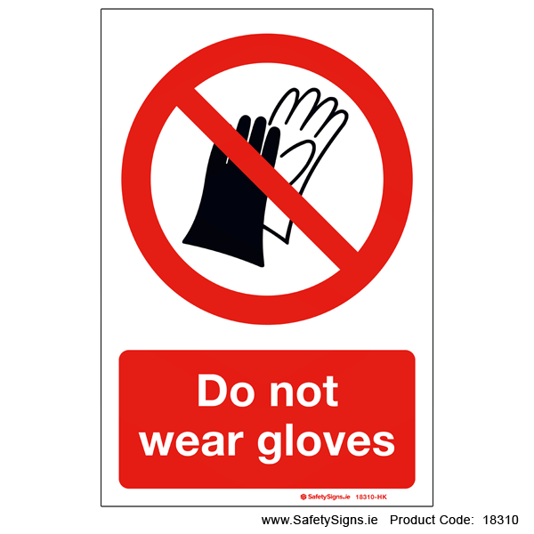 Do not Wear Gloves - 18310