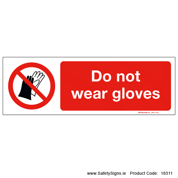 Do not Wear Gloves - 18311