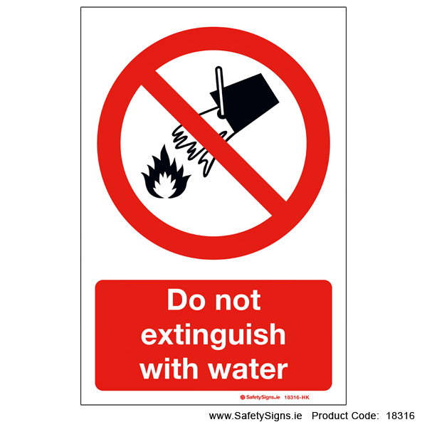 Do not Extinguish with Water - 18316
