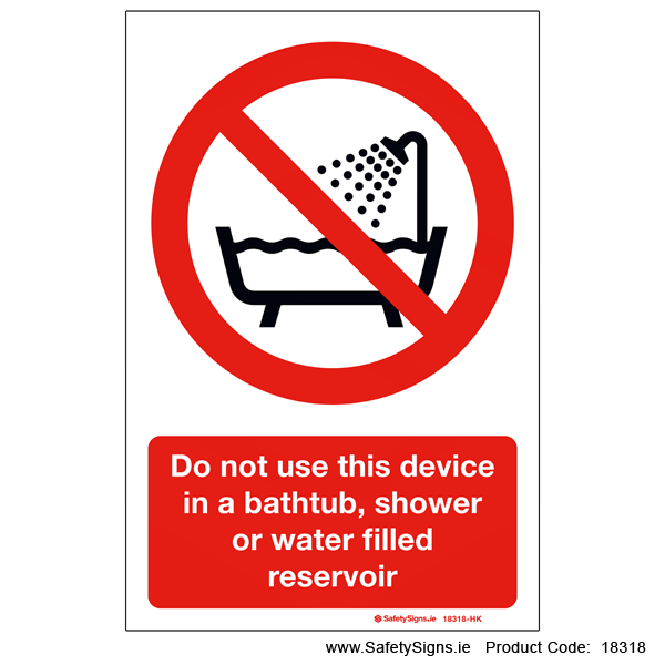 Do not Use Device near Water - 18318