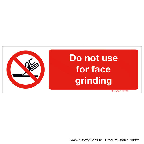 Do not Use for Face Grinding - 18321