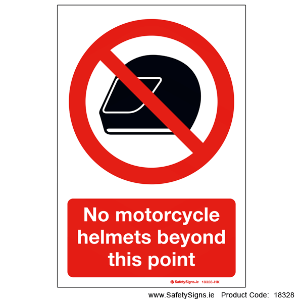 No Motorcycle Helmets - 18328