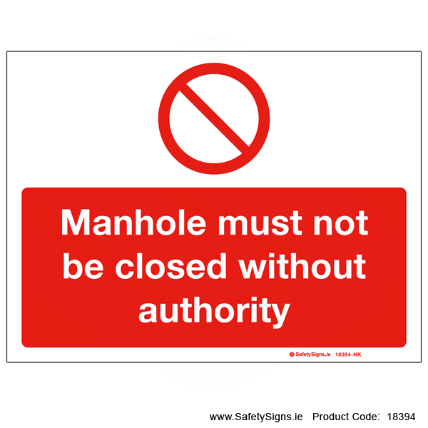 Manhole must not be Closed - 18394