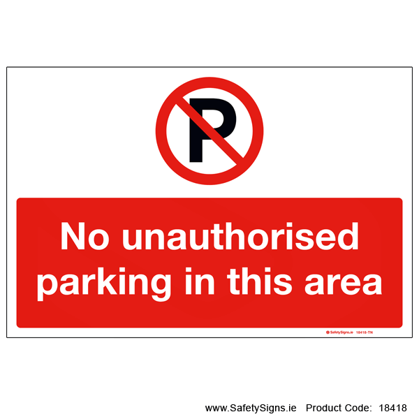 No Unauthorised Parking - 18418