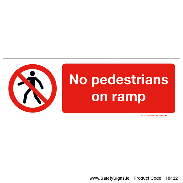 No Pedestrians on Ramp - 18422