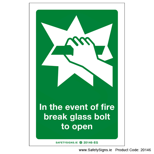 Break Glass Bolt to Open - 20146