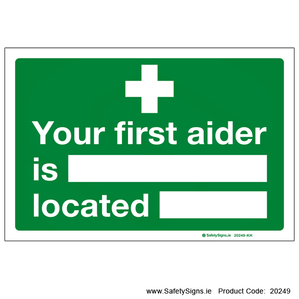 Your First Aider is located - 20249
