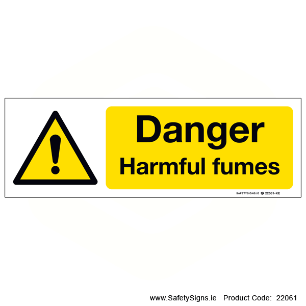 Danger Harmful Fumes  - 22061