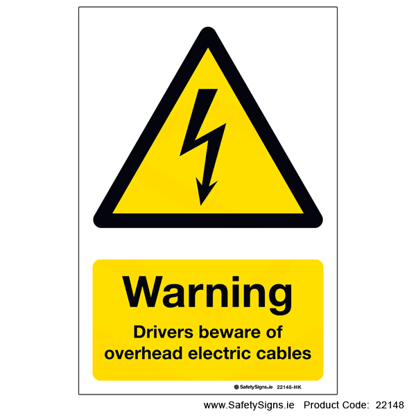 Drivers Beware of Overhead Cables - 22148