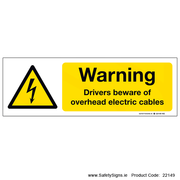 Drivers Beware of Overhead Cables - 22149