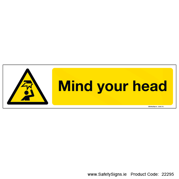 Mind your Head - 22295