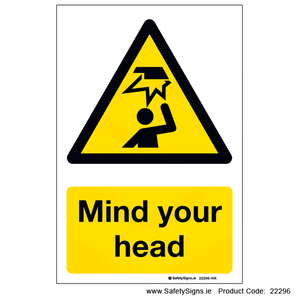 Mind your Head - 22296