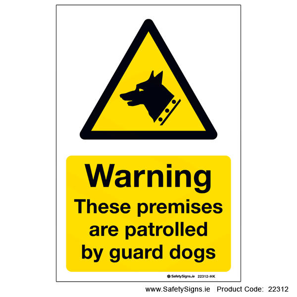 Premises Patrolled by Guard Dogs - 22312