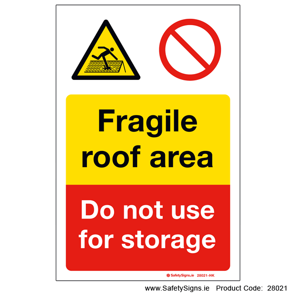 Fragile Roof Area - 28021
