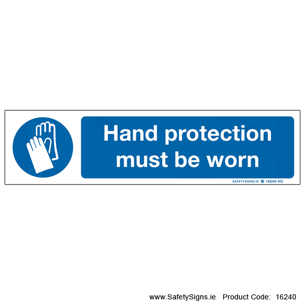 Wear Hand Protection - 16240