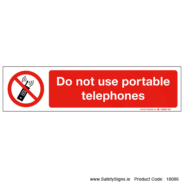 Do not use Portable Telephones - 18086