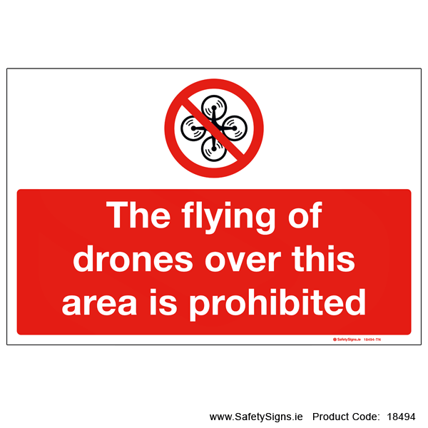 Flying of Drones Prohibited - 18494