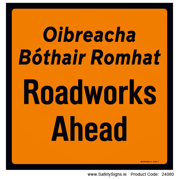 Roadworks Ahead - 24080