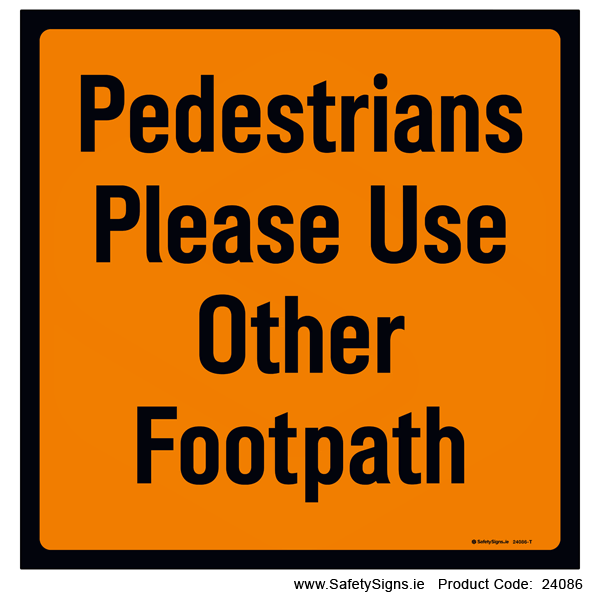 Pedestrians Use other Footpath - 24086