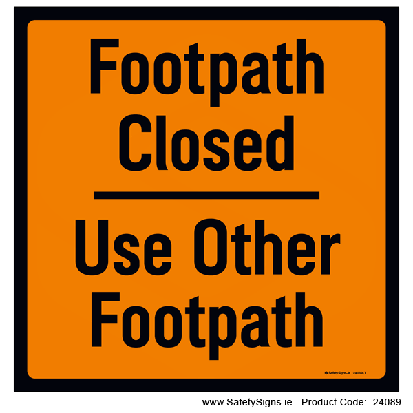 Footpath Closed - 24089