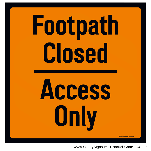 Footpath Closed - 24090